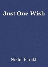 Just One Wish
