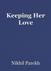 Keeping Her Love