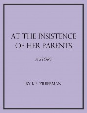 At the Insistence of Her Parents