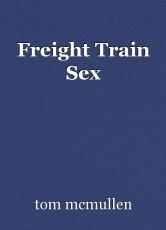 Freight Train Sex
