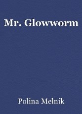 Mr. Glowworm