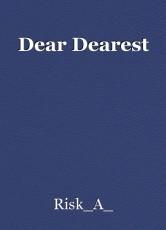 Dear Dearest