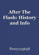 After The Flash: History and Info