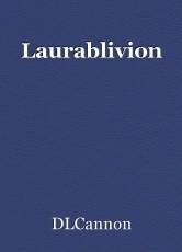 Laurablivion
