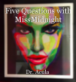 Five Questions with MissMidnight
