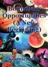 Boundless Opportunities (A New Beginning)