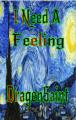 I Need A Feeling