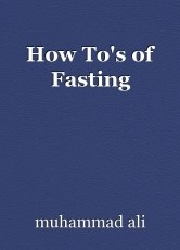 How To's of Fasting