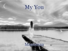 My You