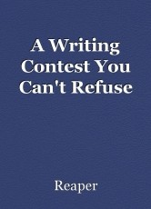 A Writing Contest You Can't Refuse