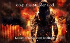 684: The Murder God