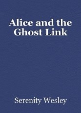 Alice and the Ghost Link