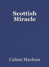 Scottish Miracle