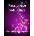 Passionate Saturdays