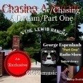 The Interview/Chasing A Dream/Part One