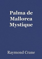 Palma de Mallorca Mystique