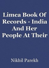 Limca Book Of Records - India And Her People At Their Very Best.