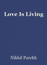 Love Is Living
