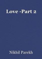 Love -Part 2