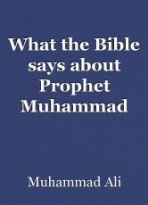 What the Bible says about Prophet Muhammad (pbuh)