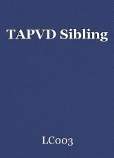 TAPVD Sibling