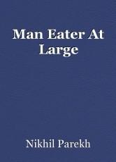 Man Eater At Large