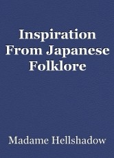 Inspiration From Japanese Folklore