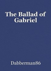 The Ballad of Gabriel