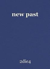 new past