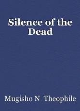 Silence of the Dead