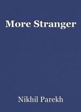 More Stranger