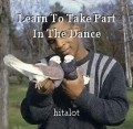 Learn To Take Part In The Dance