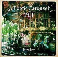 A Poetic Carousel Pt. I