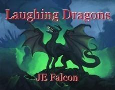 Laughing Dragons