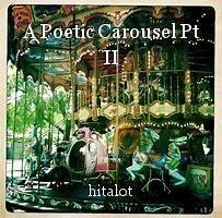 A Poetic Carousel Pt II