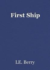 First Ship