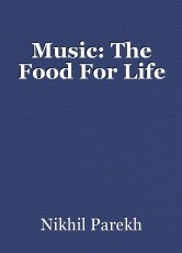 Music: The Food For Life