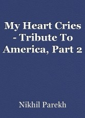 My Heart Cries - Tribute To America, Part 2