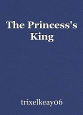The Princess's King