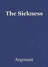 The Sickness