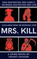 Mrs. Kill