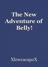 The New Adventure of Belly!