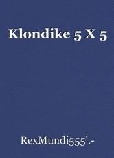 Klondike 5 X 5
