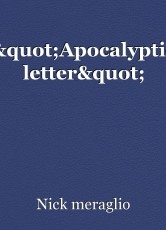 """""""Apocalyptic letter"""""""