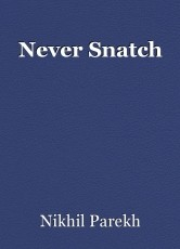 Never Snatch