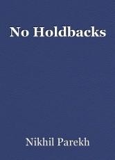 No Holdbacks
