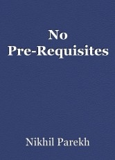 No Pre-Requisites