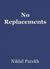 No Replacements