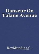 Danseur On Tulane Avenue