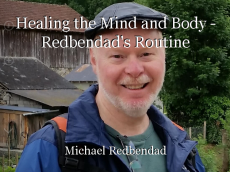 Healing the Mind and Body - Redbendad's Routine
